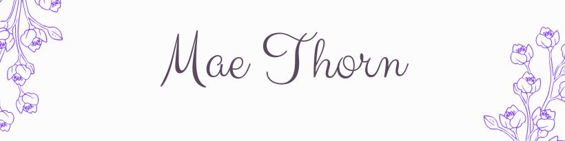 Mae Thorn